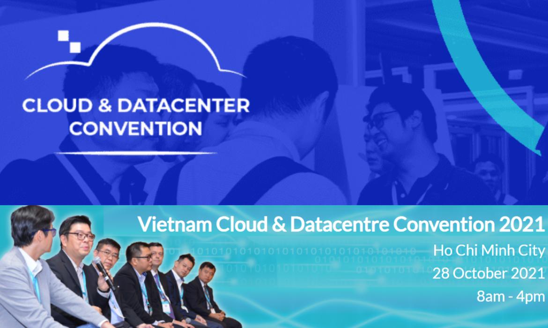 28.10.2021 | Vietnam Cloud and Datacenter Convention 2021